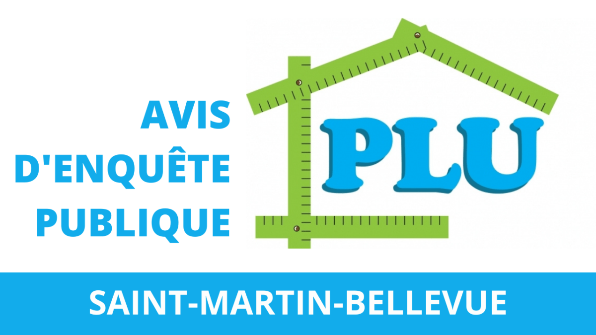 AVIS D'ENQUETE PUBLIQUE : Révision du PLU de Saint-Martin Bellevue